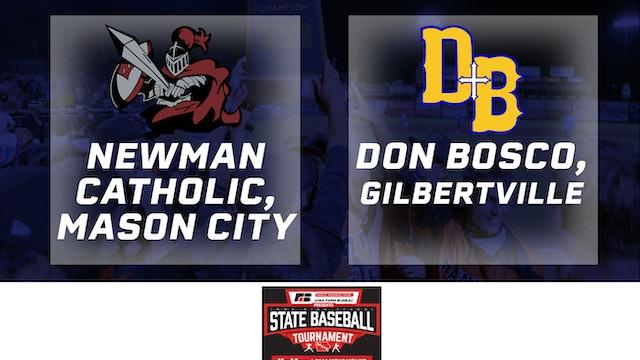 2019 Baseball 1A Semifinal - Newman Catholic vs. Don Bosco