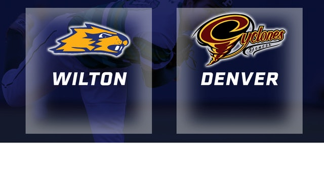 2018 Baseball 2A Quarterfinal - Wilton vs. Denver