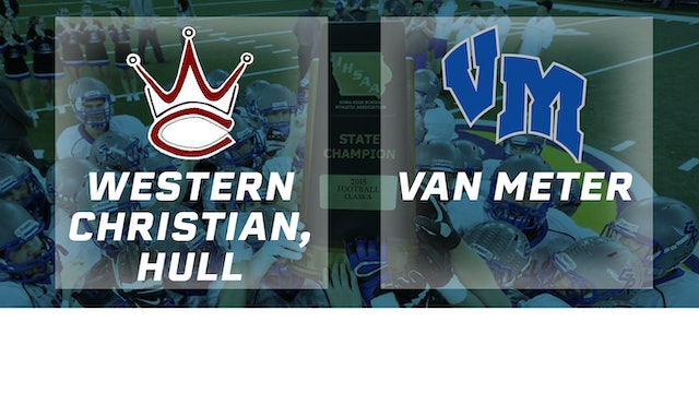 2015 Football Class 1A Semifinal - Western Christian, Hull vs. Van Meter
