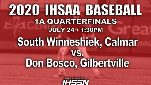 1A BASEBALL QF SOUTH WINNESHIEK VS. DON BOSCO