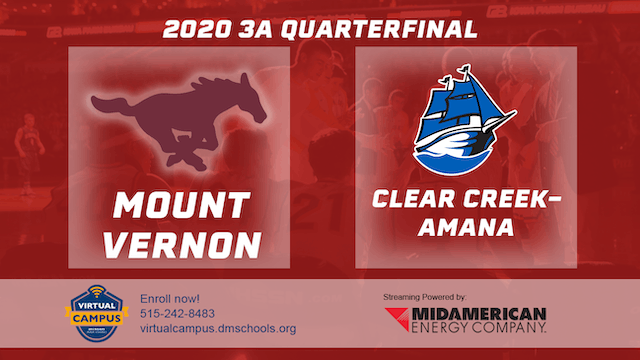 2020 Basketball 3A Quarterfinal - Mount Vernon vs. Clear Creek-Amana