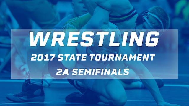 2017 Wrestling 2A Semifinals