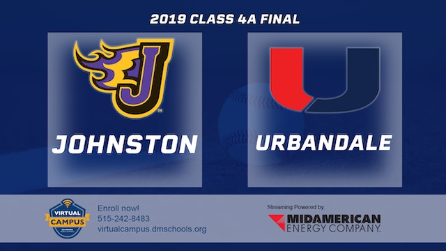 2019 Baseball 4A Championship - Johnston vs. Urbandale