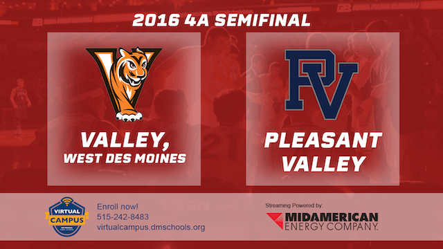 2016 Basketball 4A Semifinal Valley, ...