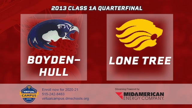2013 Basketball 1A Quarterfinal - Boyden-Hull vs. Lone Tree