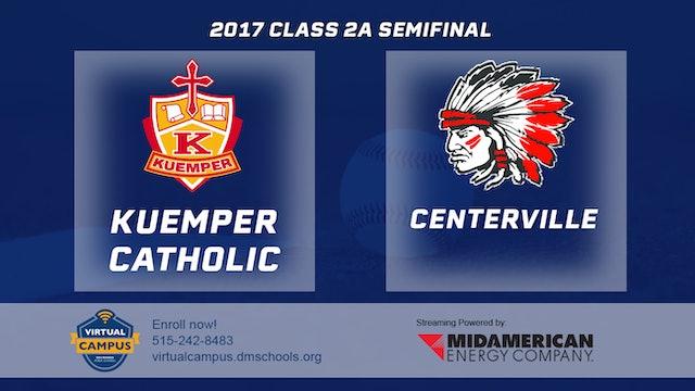 2017 Baseball 2A Semifinal - Kuemper Catholic, Carroll vs. Centerville