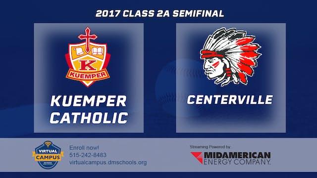 2017 Baseball 2A Semifinal - Kuemper ...