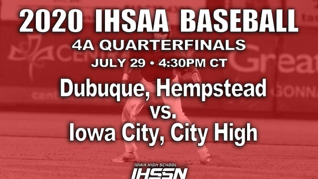 4A QF - Dubuque, Hempstead vs. Iowa C...