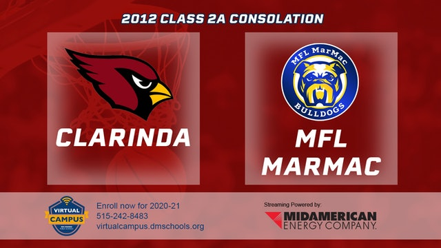 2012 Basketball 2A Consolation - Clarinda vs. MFL MarMac