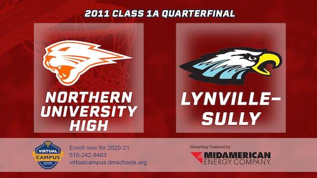 2011 Basketball 1A Quarterfinal - Northern University High vs. Lynville-Sully