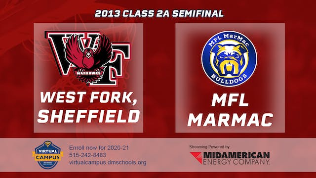 2013 Basketball 2A Semifinal - West F...