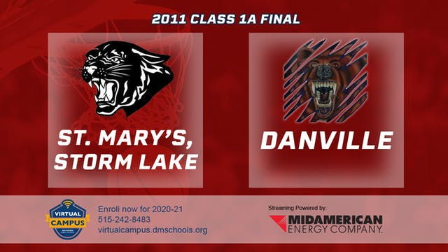 2011 Basketball 1A Final - St. Mary's...