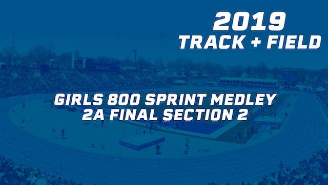 2019 2A Track & Field Girls Finals: 800 Sprint Medley, Section 2