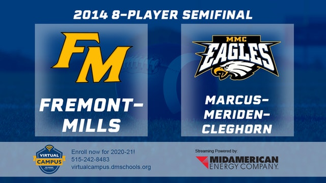 2014 Football 8-Player Semifinal Fremont-Mills vs. Marcus-Meriden-Cleghorn