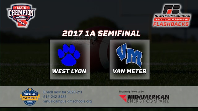 2017 Football Class 1A Semifinal - Van Meter vs. West Lyon, Inwood