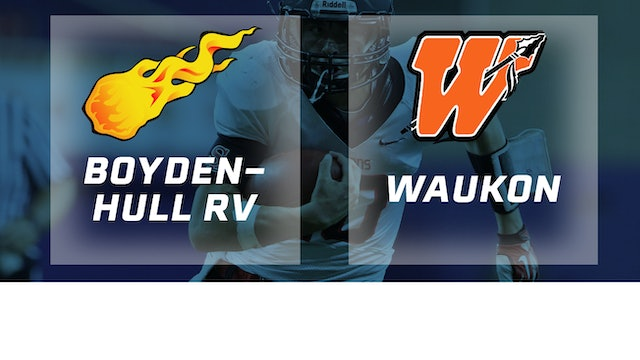 2018 Football 2A Semifinal - Boyden-Hull / Rock Valley vs. Waukon