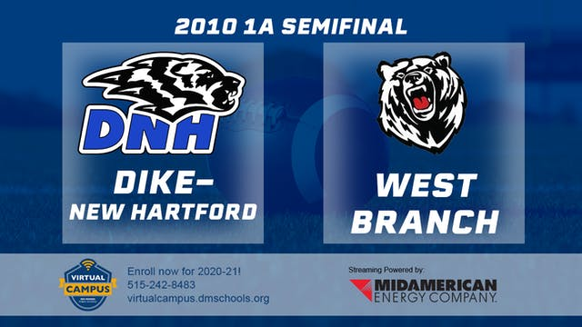 2010 Football 1A Semifinal - Dike New...