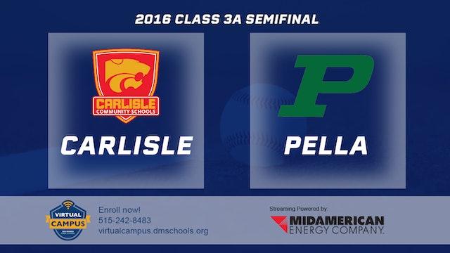 2016 Baseball 3A Semifinal - Carlisle vs Pella