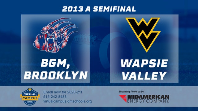 2013 Football Class A Semifinal - BGM, Brooklyn vs. Wapsie Valley, Fairbank