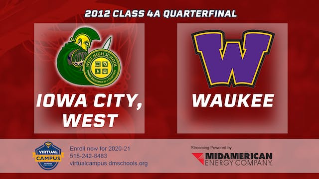 2012 Basketball 4A Quarterfinal - Iow...