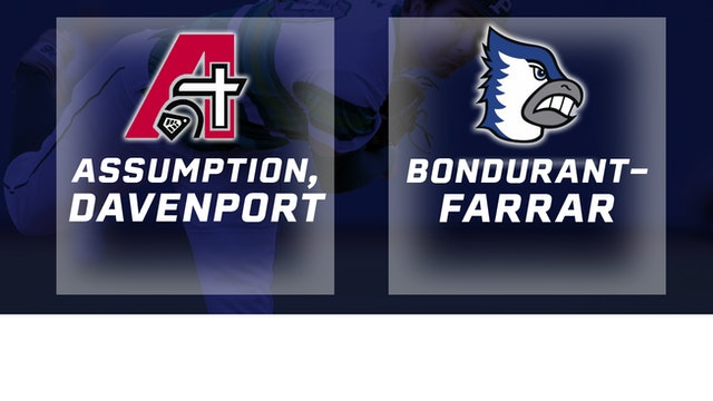 2018 Baseball 3A Quarterfinal - Assumption, Davenport vs. Bondurant-Farrar