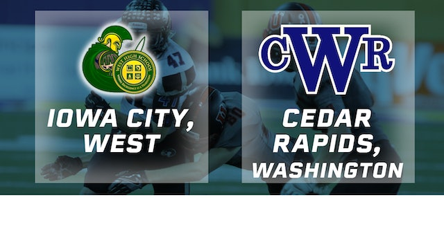 2016 Football 4A Semifinal - Iowa City, West vs Cedar Rapids, Washington