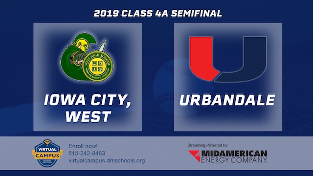 2019 Baseball 4A Semifinal - Iowa City, West vs. Urbandale