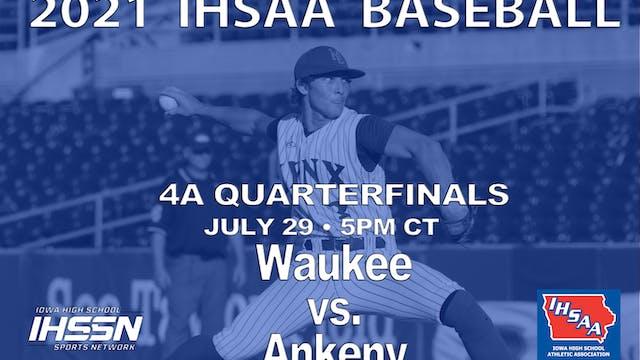 2021 4A Quarterfinal - Ankeny vs. Waukee