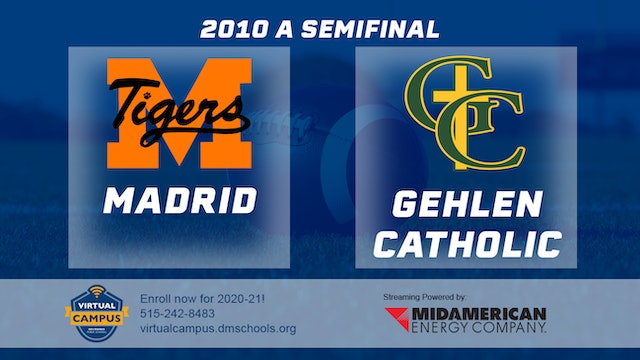 2010 Football Class A Semifinal - Madrid vs. Gehlen Catholic