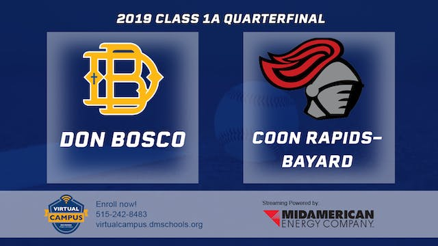 2019 Baseball 1A Quarterfinal - Don B...