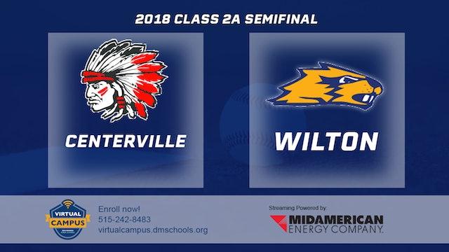 2018 Baseball 2A Semifinal - Centerville vs Wilton
