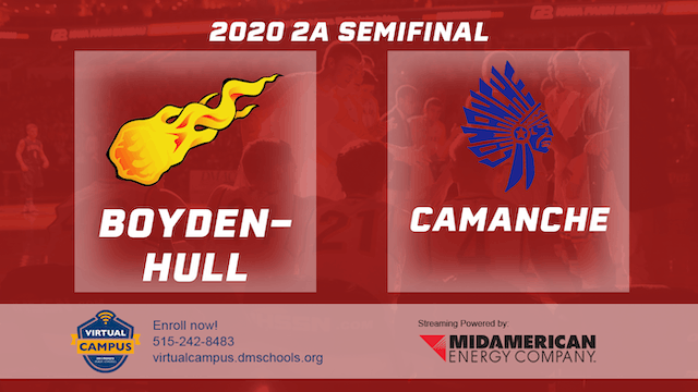 2020 Basketball 2A Semifinal - Boyden-Hull vs. Camanche 6:30 pm