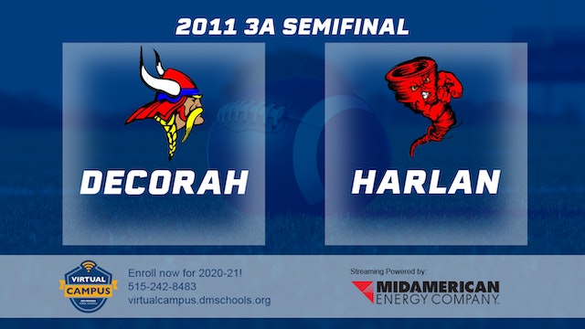 2011 Football 3A Semifinal - Decorah vs. Harlan