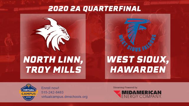 2020 2A Basketball Quarter Finals: North Linn vs. West Sioux