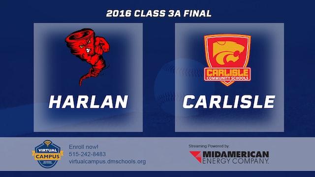 2016 3A Baseball Finals: Harlan vs Carlisle