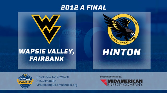 2012 Football Class A Final - Wapsie Valley, Fairbank vs. Hinton