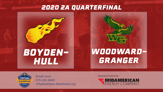 2020 Basketball 2A Quarterfinal - Boyden-Hull vs. Woodward-Granger 8:15 pm