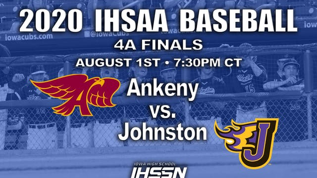 4A FINALS - ANKENY VS. JOHNSTON