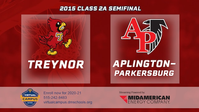 2015 Basketball Class 2A Semifinal Treynor vs. Aplington-Parkersburg