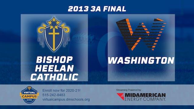 2013 Football 3A Final - Bishop Heela...