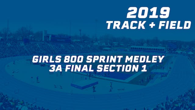 Girls 800 Sprint Medley 3A Final Sect...