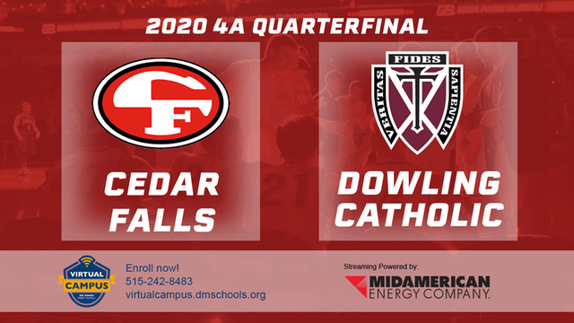 2020 Basketball 4A Quarterfinal - Cedar Falls vs. Dowling Catholic 12:15 pm