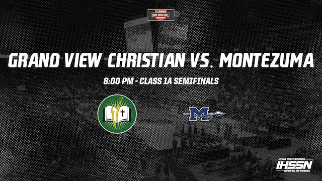 IHSAA 1A Basketball Semifinals: Grand View Christian vs. Montezuma