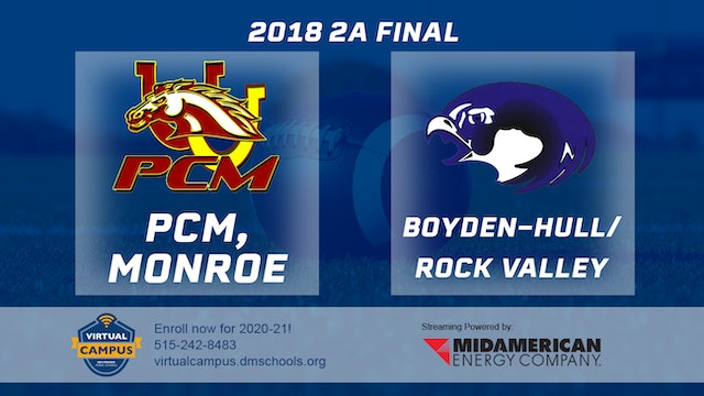 2A Final - PCM, Monroe vs. Boyden-Hull / Rock Valley