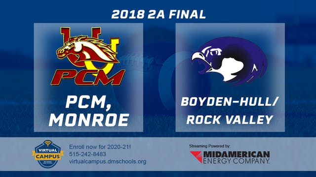 2A Final - PCM, Monroe vs. Boyden-Hul...