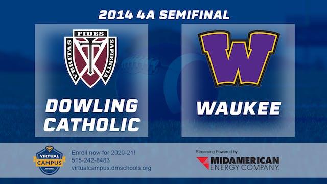 2014 Football 4A Semifinal Dowling Ca...