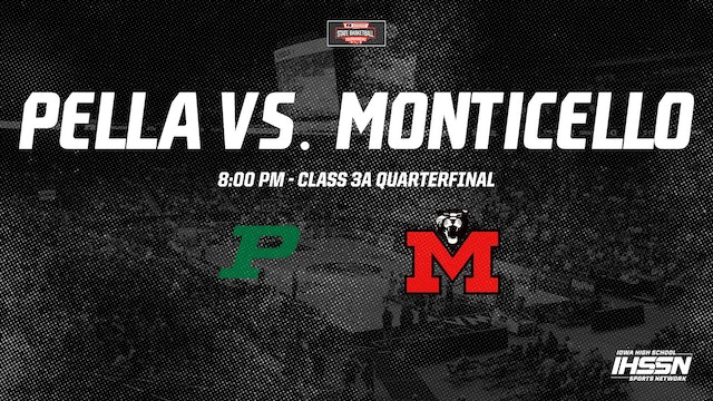 IHSAA Basketball Quarter Finals: Pella vs.Monticello