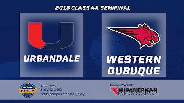 2018 Baseball 4A Semifinal - Urbandale vs. Western Dubuque, Epworth
