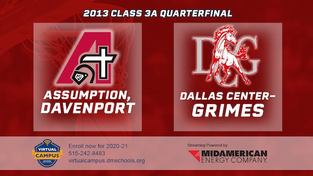 2013 Basketball 3A Quarterfinal - Ass...