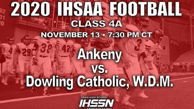 Ankeny 31 vs Dowling Catholic, W.D.M....